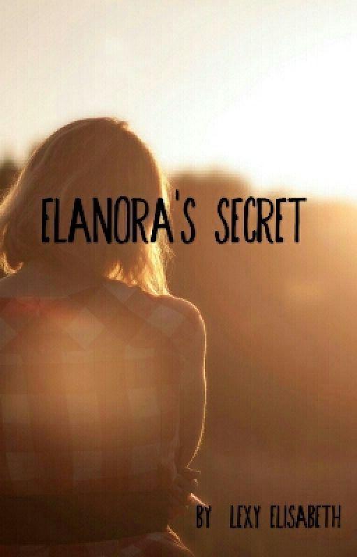 Eleanora's Secret by Lovely_Dreamers