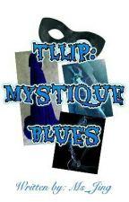 Mystique Blues by Ms_Miyu