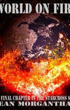 World On Fire by SeanMorganthau