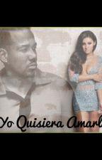 Yo Quisiera Amarla by jsel9014