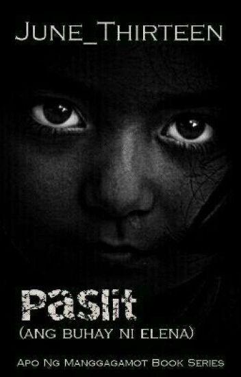 Paslit (Ang Buhay Ni Elena)