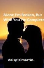 Alone I'm Broken, But With You I'm Complete [ A Paul love and Imprint story] by daisy10martin