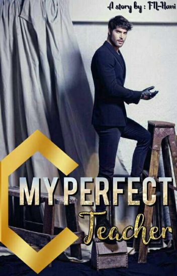 My Perfect Teacher (Imperfect Thing #1)