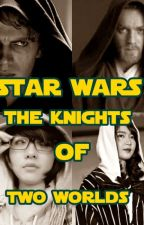 STAR WARS: KNIGHTS OF TWO WORLDS by MarozaSulaiman