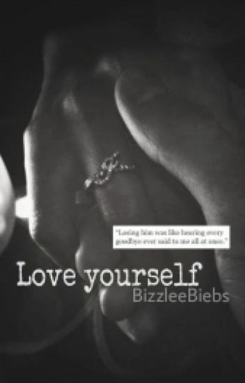 Love yourself. [Jelena]