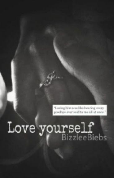 Love yourself. [Jelena]