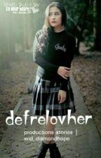 DEFRELOVHER by Widhera_04