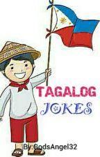 Tagalog Jokes by GodsAngel32