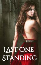 Last One Standing ➣ Bellamy Blake [Book 1] by alia01