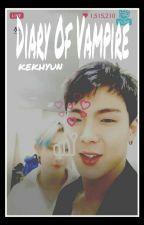 [C] Diary Of Vampire ➳ o.s.h by kekhyun
