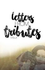 Letters from Tributes by _snellie_