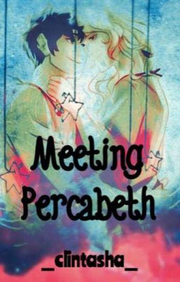 Meeting Percabeth (Percy Jackson Fanfiction) - _Clintasha_ - Wattpad