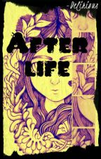 After Life by Crypticaust