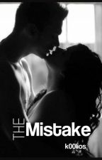 The Mistake by k00lios