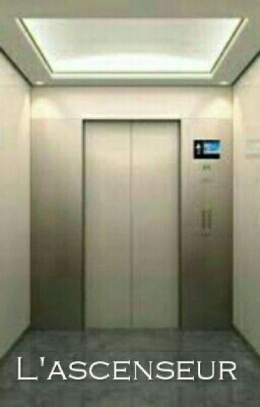 L'ascenseur [-Réécriture-]