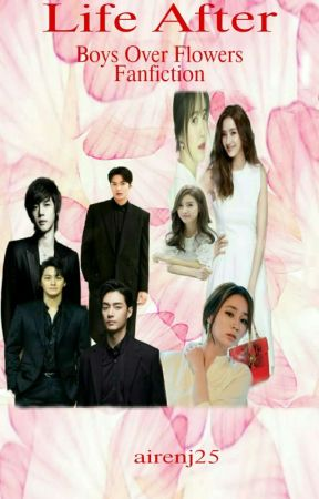 Boys Over Flowers II Life After Story Fan Fiction by airenj25