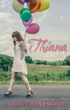 Thiana (Completed) by OfficialMPW