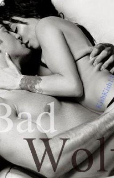 BAD WOLF by kishkish13