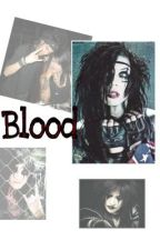 Blood ~Andy Biersacks Sister~ by Listentoit_Scream