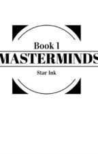 Masterminds by star_ink