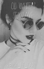 Oli's Sex Slave by litty_mxrtinez