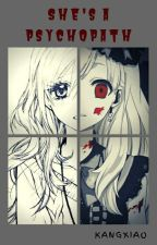 She's a Psycopath by KangXiaoMei