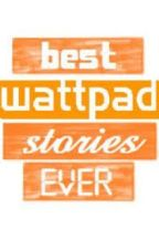 Best WattPad Stories by bluezebrastripes