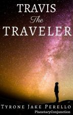 Travis The Traveler by PlanetaryConjunction
