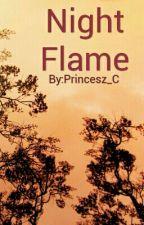 Night Flame by Princesz_C