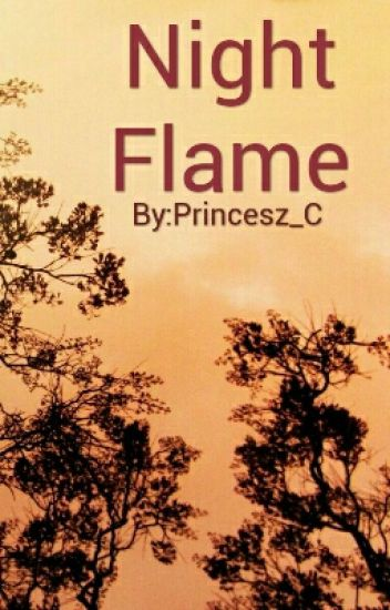 Night Flame