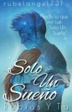 Solo Un Sueño[Rubius Y Tu]  by rubelangel731