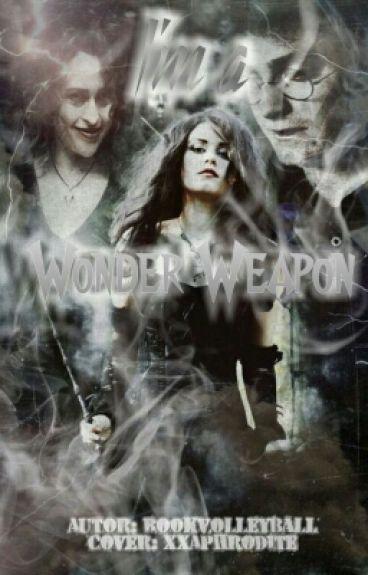 I'm a Wonder Weapon