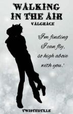 Walking in the Air (Valgrace) {Christmas Special} by twistedtxle