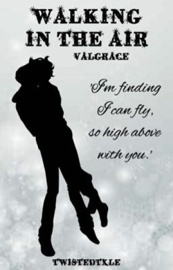 Walking in the Air (Valgrace) {Christmas Special}
