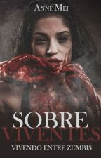 SOBREVIVENTES by Anne_Mei