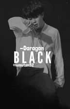 BLACK [H] // DaraGon by sasun52