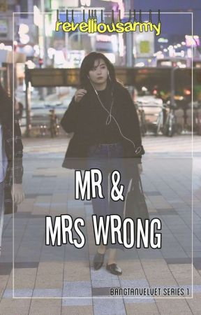 Mr & Mrs Wrong   p.j.m by revelliousarmy