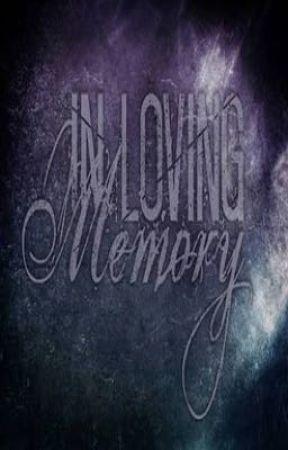 In Loving Memory by EzekielTheNeko