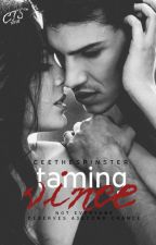 Taming Vince by CeeTheSpinster