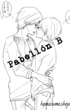 Pabellón B (Yaoi-Hard) by TheSheep_InYourAss