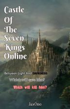 Castle Of The Seven Kings Online (SAMPLE) by JaxOn0