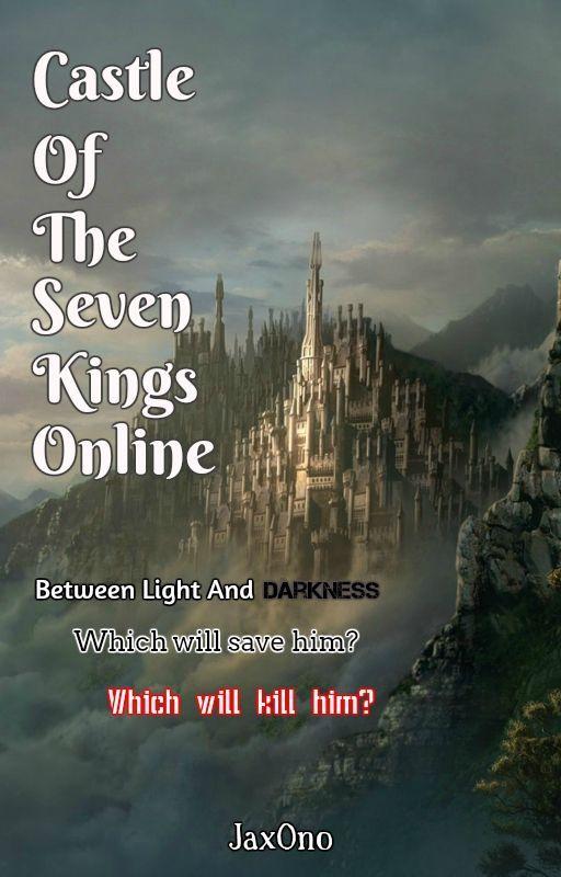 Castle Of The Seven Kings Online by JaxOn0