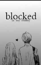 blocked [ sk | texting ] by ur-my-hunny