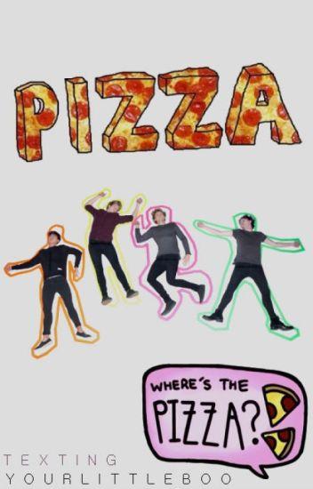 ✉ Pizza? Pizza! 》5sos ✔