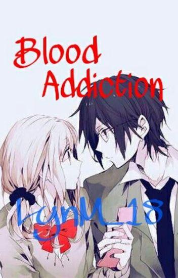 Blood Addiction [ON HOLD]