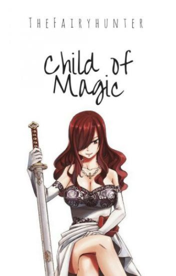 Child of Magic | jerza