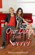 Our Dirty Little Secret (Austin and Ally) COMPLETED by CityofWriters