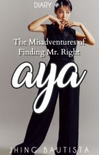 The Misadventures of Finding Mr. Right 1 by JhingBautista