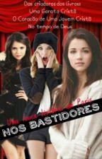 Nos Bastidores (PARADO POR TEMPO INDETERMINADO) by Escristas