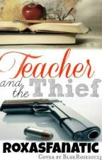 Teacher and the Thief by Roxasfanatic